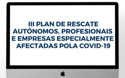 Ampliación do prazo de solicitudes do 3º Plan de Rescate